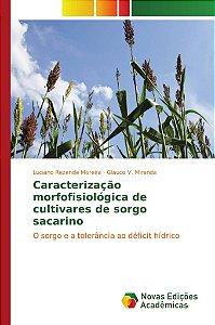 Caracterização morfofisiológica de cultivares de sorgo sacarino