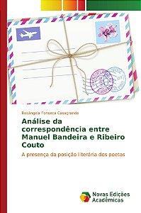 Análise da correspondência entre Manuel Bandeira e Ribeiro Couto