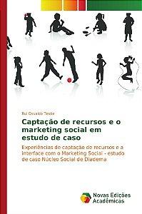 Captação de recursos e o marketing social em estudo de caso