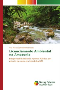 Licenciamento Ambiental na Amazonia