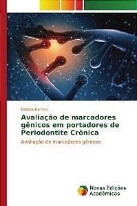Avaliação de marcadores gênicos em portadores de Periodontite Crônica