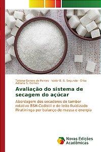 Avaliação do sistema de secagem do açúcar