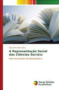 A Representação Social das Ciências Sociais: