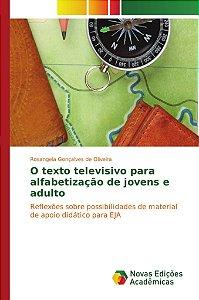 O texto televisivo para alfabetização de jovens e adulto
