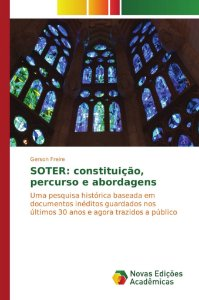 SOTER: constituição, percurso e abordagens