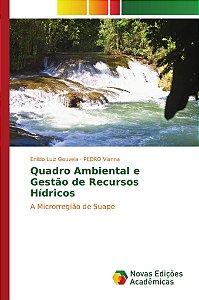 Quadro Ambiental e Gestão de Recursos Hídricos