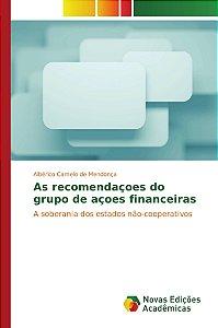 As recomendaçoes do grupo de açoes financeiras