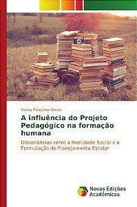 A influência do Projeto Pedagógico na formação humana