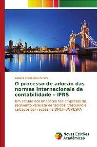 O processo de adoção das normas internacionais de contabilidade – IFRS