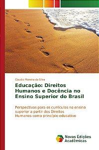 Educação: Direitos Humanos e Docência no Ensino Superior do Brasil