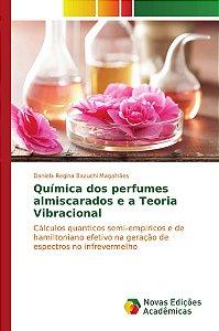 Química dos perfumes almiscarados e a Teoria Vibracional