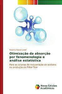 Otimização da absorção por fenomenologia e análise estatística
