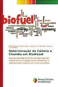 Determinação de Cádmio e Chumbo em Biodiesel
