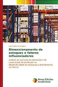 Dimensionamento de estoques e fatores influenciadores