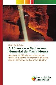 A Pólvora e o Salitre em Memorial de Maria Moura