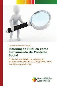 Informação Pública como Instrumento de Controle Social