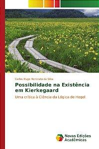 Possibilidade na Existência em Kierkegaard