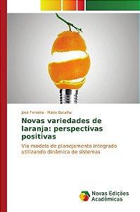 Novas variedades de laranja: perspectivas positivas