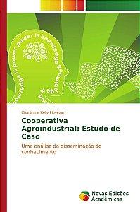 Cooperativa Agroindustrial: Estudo de Caso