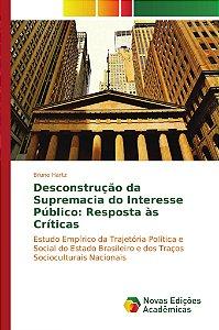 Desconstrução da Supremacia do Interesse Público: Resposta às Críticas