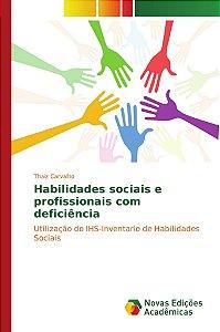 Habilidades sociais e profissionais com deficiência