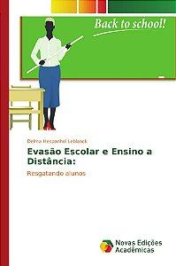 Evasão Escolar e Ensino a Distância: