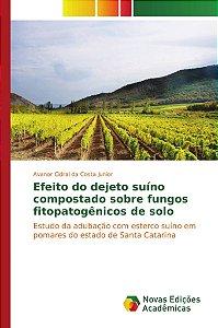 Efeito do dejeto suíno compostado sobre fungos fitopatogênicos de solo
