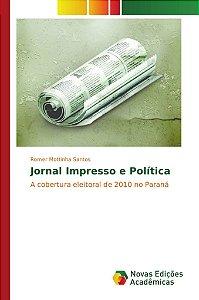 Jornal Impresso e Política