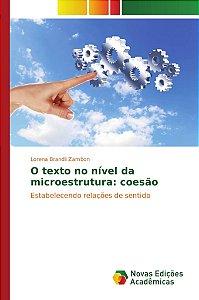 O texto no nível da microestrutura: coesão