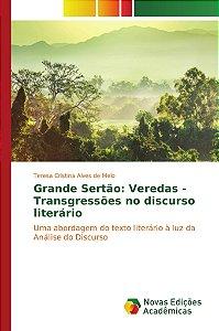 Grande Sertão: Veredas - Transgressões no discurso literário