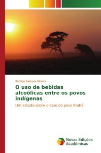 O uso de bebidas alcoólicas entre os povos indígenas