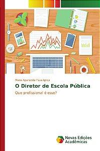 O Diretor de Escola Pública