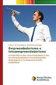 Empreendedorismo e Intraempreendedorismo