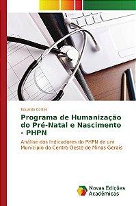 Programa de Humanização do Pré-Natal e Nascimento - PHPN