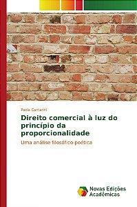 Direito comercial à luz do princípio da proporcionalidade