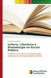 Leitura, Literatura e Dramaturgia na Escola Pública