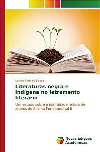 Literaturas negra e indígena no letramento literário