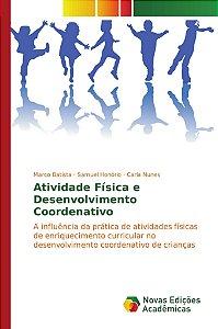 Atividade Física e Desenvolvimento Coordenativo