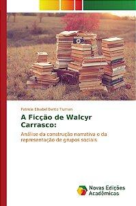 A Ficção de Walcyr Carrasco: