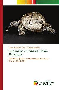 Expansão e Crise na União Europeia