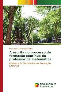 A escrita no processo de formação contínua do professor de matemática