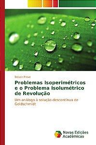 Problemas Isoperimétricos e o Problema Isolumétrico de Revolução