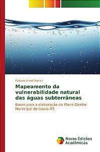 Mapeamento da vulnerabilidade natural das águas subterrâneas