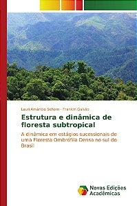 Estrutura e dinâmica de floresta subtropical