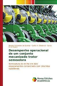 Desempenho operacional de um conjunto mecanizado trator semeadora