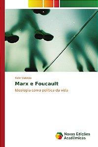 Marx e Foucault