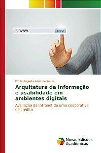 Arquitetura da informação e usabilidade em ambientes digitais