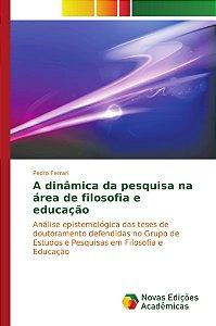 A dinâmica da pesquisa na área de filosofia e educação