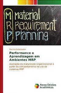 Performance e Aprendizagem em Ambientes MRP
