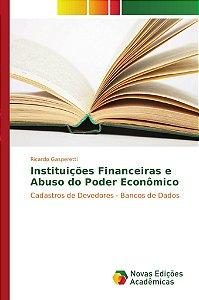Instituições Financeiras e Abuso do Poder Econômico